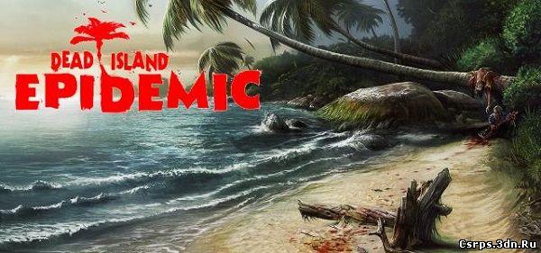 Deep Silver выпустит бесплатную версию Dead Island