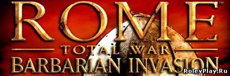 Обзор игры Rome: Total War - Barbarian Invasion